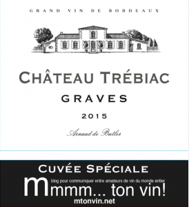 cuvée spéciale Château Trébiac