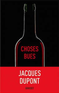 Livre Choses bues Jacques dupont